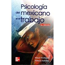 Psicologia Del Mexicano En El Trabajo - Mauro Rodriguez/ Mgh
