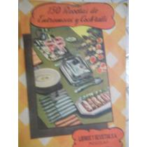 150 Recetas De Entremeses Y Cocteles ( 1944 )