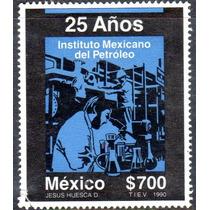 Timbre Postal 25 Años Instituto Mexicano Del Petroleo 1990