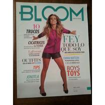 Revista Bloom Año 1 Num. 1 De Junio De 2013 Fey En Portada