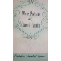 Obras Poéticas De Manuel Acuña Sopena 1954