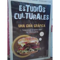 Estudios Culturales Una Guía Gráfica Editorial Paidós