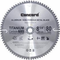 Disco Concord P/ Sierra 8-1/4 Pulgadas 80 Dientes Aluminio