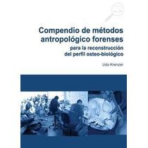 Compendio De Métodos Antropológicos Forenses - Libro