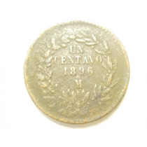 Republica Mexicana Un Centavo Fecha 1896 Ceca Mo Cobre