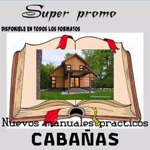 Aprende Construccion Cabañas Casas Madera Mega Pack