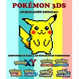 Pokémon / Publicación Especial - Xy Oras Sol Luna Ultra 3ds!