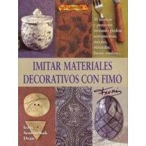 El Gran Libro De Materiales Decorativos Con Fimo