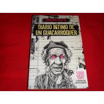 Armando Vega Gil - Diario Intimo De Un Guacarroquer