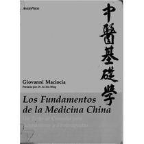 Los Fundamentos De La Medicina China - Giovanni Maciocia
