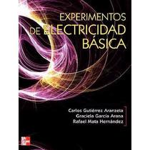 Libro: Experimentos En Electricidad Básica Pdf