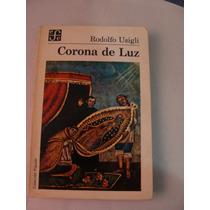 Libro Corona De Luz, Rodolfo Usigli
