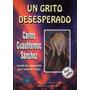 Un Grito Desesperado_carlos Cuahutémoc