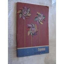 Libro Año 1978 , Español Segundo Grado Ejercicios , Maltrata