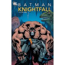 Set 3 Batman Knightfall Vols 1-2-3 Enviados A Una Semana!