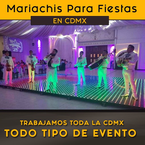 Mariachis Para Fiesta En Cdmx, Mariachis Para Serenatas Cdmx