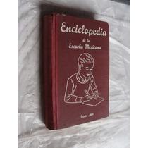 Libro Enciclopedia De La Escuela Mexicana , Sexto Año , Año