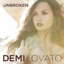 Unbroken / Demi Lovato / Disco Cd Con 15 Canciones