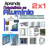 Curso Carpinteria De Aluminio Puerta Ventana Video Manual