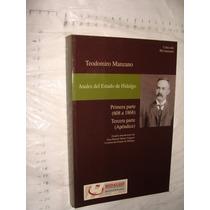 Libro Anales Del Estado De Hidalgo , Teodomiro Manzano , Año