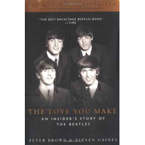 El Amor Que Realiza: Historia De Los Beatles De Un Iniciado