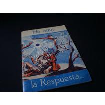 He Aqui, La Respuesta - La Biblioteca Mexicana Del Hogar
