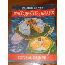 Libro / Dulces, Pasteles Y Helados ( 1960 )