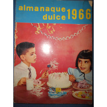 Almanaque Dulce 1966 ( Recetario De Repostería )