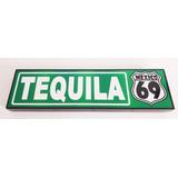 Tequila Cantina Cuadro Cartel Carretera Señalamiento 02