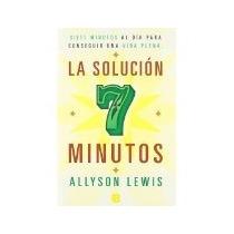 Libro La Solucion 7 Minutos *cj