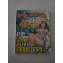 La Novela Policíaca 500 Kilos De Problemas - #2366, Añoxlv