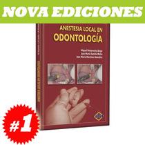 Peña Rocha Anestesia Local En Odontología 1 Tomo