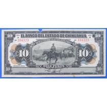 Billete México Banco De Chihuahua 10 Pesos 1913