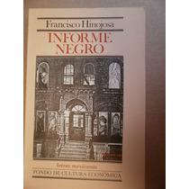 Francisco Hinojosa Informe Negro Fce 1a Edicion 1987