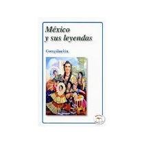 Libro Mexico Y Sus Leyendas *cj
