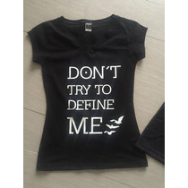 Divergente Playeras Don´t Try To Define Me Leal