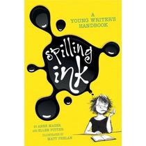 Tinta Se Derrame: Manual De Un Escritor Joven