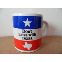 Mini Taza Dont Mess With Texas Cafe Te Souvenir Decoracion