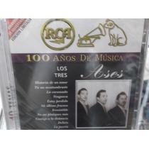 Los Tres Ases 100 Años De Musica