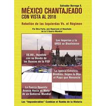 Mexico Chantajeado / Salvador Borrego