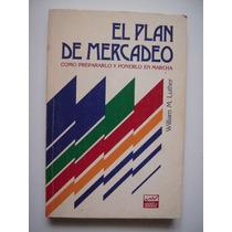 El Plan De Mercadeo - Williem M. Luther - 1985