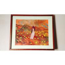 Bella Pintura Original De El Choco, Mujer En El Campo