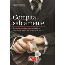 Compita Sabiamente - William Putsis - Gpa/c