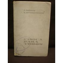L. Landau, A. Kitaigorodski, Física Para Todos.