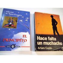Hace Falta Un Muchacho Arturo Cuyàs + El Principito D Regalo