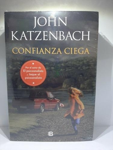 Confianza Ciega - John Katzenbach