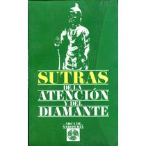 Sutras De La Atencion Y Del Diamante - Vazquez Jimenez/ Edaf