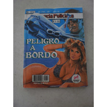 La Novela Policiaca - Peligro A Bordo