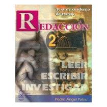 Redacción 2 Leer Escribir Investigar Pedro Ángel Palou