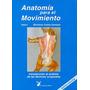 Libro Anatomia Movimiento Acupuntura Homeopatia Dietas Obesi